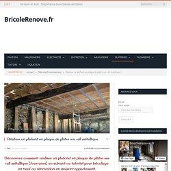 Réaliser un plafond en plaque de plâtre sur rail métallique