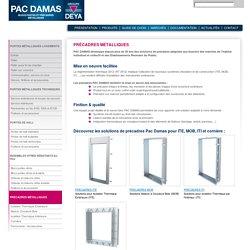 Précadres métalliques fenêtre logement individuel et collectif et Établissements Recevant du Public - Pac Damas