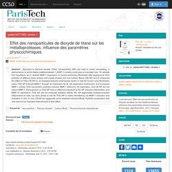 PASTEL - Thèses en ligne de ParisTech - Effet des nanoparticules de dioxyde de titane sur les métalloprotéases, influence des paramètres physicochimiques