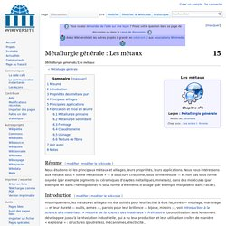 Métallurgie générale/Les métaux — Wikiversité