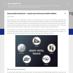 Heavy metals toxicity test – a great way to know your health condition