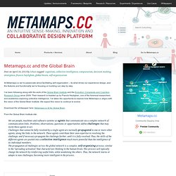 METAMAPS.CC and the Global Brain