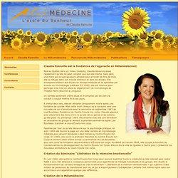 Claudia Rainville est la fondatrice de l'approche en Métamédecine©
