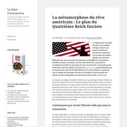 La métamorphose du rêve américain : Le plan du Quatrième Reich fasciste