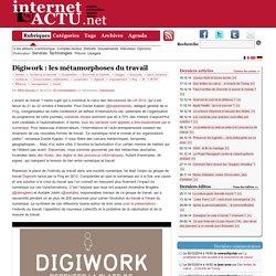 Digiwork : les métamorphoses du travail