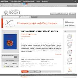Métamorphoses du regard ancien - Presses universitaires de Paris Nanterre