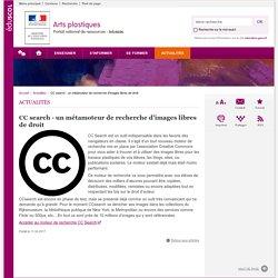 CC search - un métamoteur de recherche d'images libres de droit-Arts plastiques-Éduscol