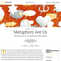 Metaphors Are Us - Issue 1: What Makes You So Special