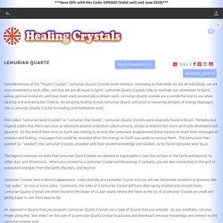 Lemurian Quartz-81 - Metaphysical Directory: Detailed