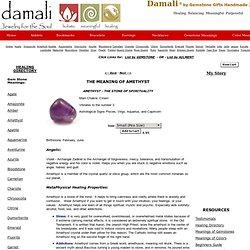 Gemstone Meanings: Meaning of Amethyst for Spiritual Healing, Chakra Balancing, Metaphysical Properties