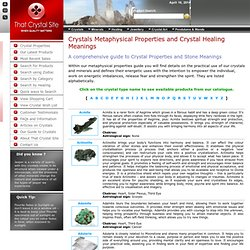 That Crystal Sites Guide: Metaphysical Properties and Crystal Meanings