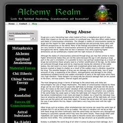 Drug Abuse: A Metaphysical Understanding