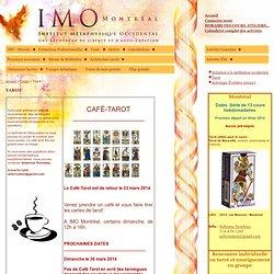 IMO Montréal - Institut Métaphysique Occidental de Montréal - Cours - Tarot initiatique et pratique