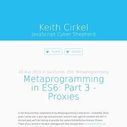 Metaprogramming in ES6: Part 3 - Proxies