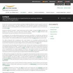 Lexique - Métasystème : COACHING EXECUTIF, COACHING D'EQUIPE DE DIRECTION, COACHING de dirigeant, en transition, en innovation. Formation au coaching et supervision de coachs