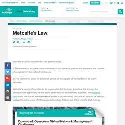 What is Metcalfe's Law? - Definition from WhatIs.com