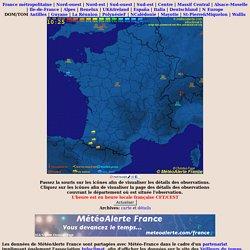 Météo en France - MétéoAlerte France - Carte de situation et alertes météo temps réel : France Métropolitaine - vigilance