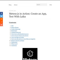 Meteor.js in Action: Create an App, Test with Laika - Michael Herman