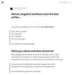 Meteor, Angular2 and React: once the dust settles…