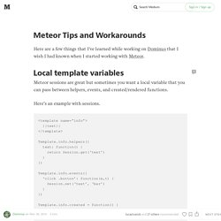 Meteor Tips and Workarounds
