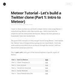 Meteor Tutorial - Let's build a Twitter clone (Part 1: Intro to Meteor)