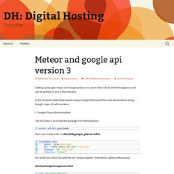 Meteor and google api version 3