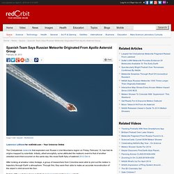Meteorite Over Russia Originated From Apollo Asteroids - Space News