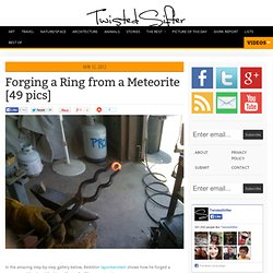 Forging a Ring from a Meteorite [49 pics]