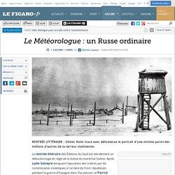 Le Figaro 9/10/2014 - Le Météorologue : un Russe ordinaire