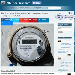The Truth About Smart Meters: Why You Should Oppose Having Them Installed