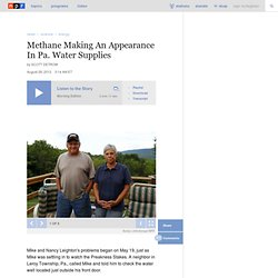 Methane Making An Appearance In Pa. Water Supplies