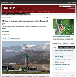 Methane leaks erode green credentials of natural gas