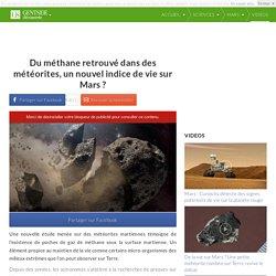 Du méthane retrouvé dans des météorites, un nouvel indice de vie sur Mars ?