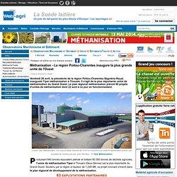 WEB AGRI 29/04/13 Méthanisation - La région Poitou-Charentes inaugure la plus grande unité de l'Ouest