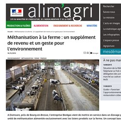 MAAF 10/06/13 Méthanisation à la ferme : un supplément de revenu et un geste pour l'environnement