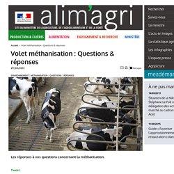 MAAF 29/03/13 Volet méthanisation : Questions & réponses