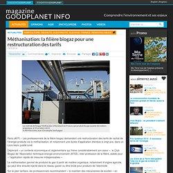 Méthanisation: la filière biogaz pour une restructuration des tarifs