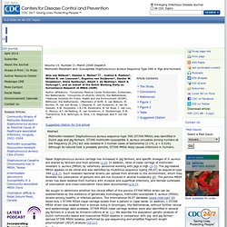 CDC EID MARS 2008 Au sommaire: Methicillin-Resistant and -Susceptible Staphylococcus aureus Sequence Type 398 in Pigs and Humans