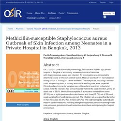OUTBREAK, SURVEILLANCE AND INVESTIGATION REPORTS - DEC 2014 - Methicillin-susceptible Staphylococcus aureus Outbreak of Skin Infection among Neonates in a Private Hospital in Bangkok, 2013