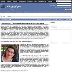 Laïla Methnani : L'aventure pédagogique de l'écriture au collège