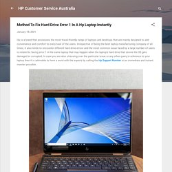 Method To Fix Hard Drive Error 1 In A Hp Laptop Instantly