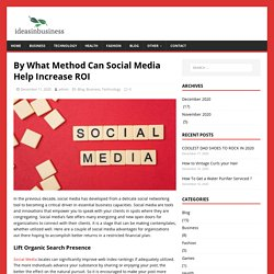By What Method Can Social Media Help Increase ROI