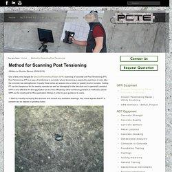 Blog: Method for Scanning Post Tensioning
