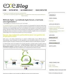 Méthode Agile – La méthode Agile Scrum, c'est toute une organisation !