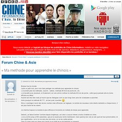 Ma methode pour apprendre le chinois - Forum Chine, chinois & Asie