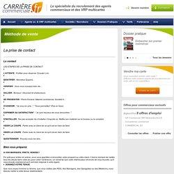 Méthode de vente-La prise de contact - Carrière Commerciale