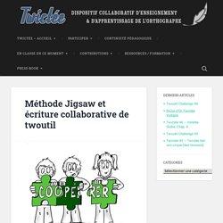 Méthode Jigsaw et écriture collaborative de twoutil -