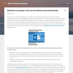 Methode om eenvoudig e-mails van een Outlook-account te downloaden