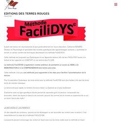 La méthode Facilidys© – Editions des Terres Rouges