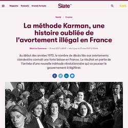 La méthode Karman, une histoire oubliée de l'avortement illégal en France
